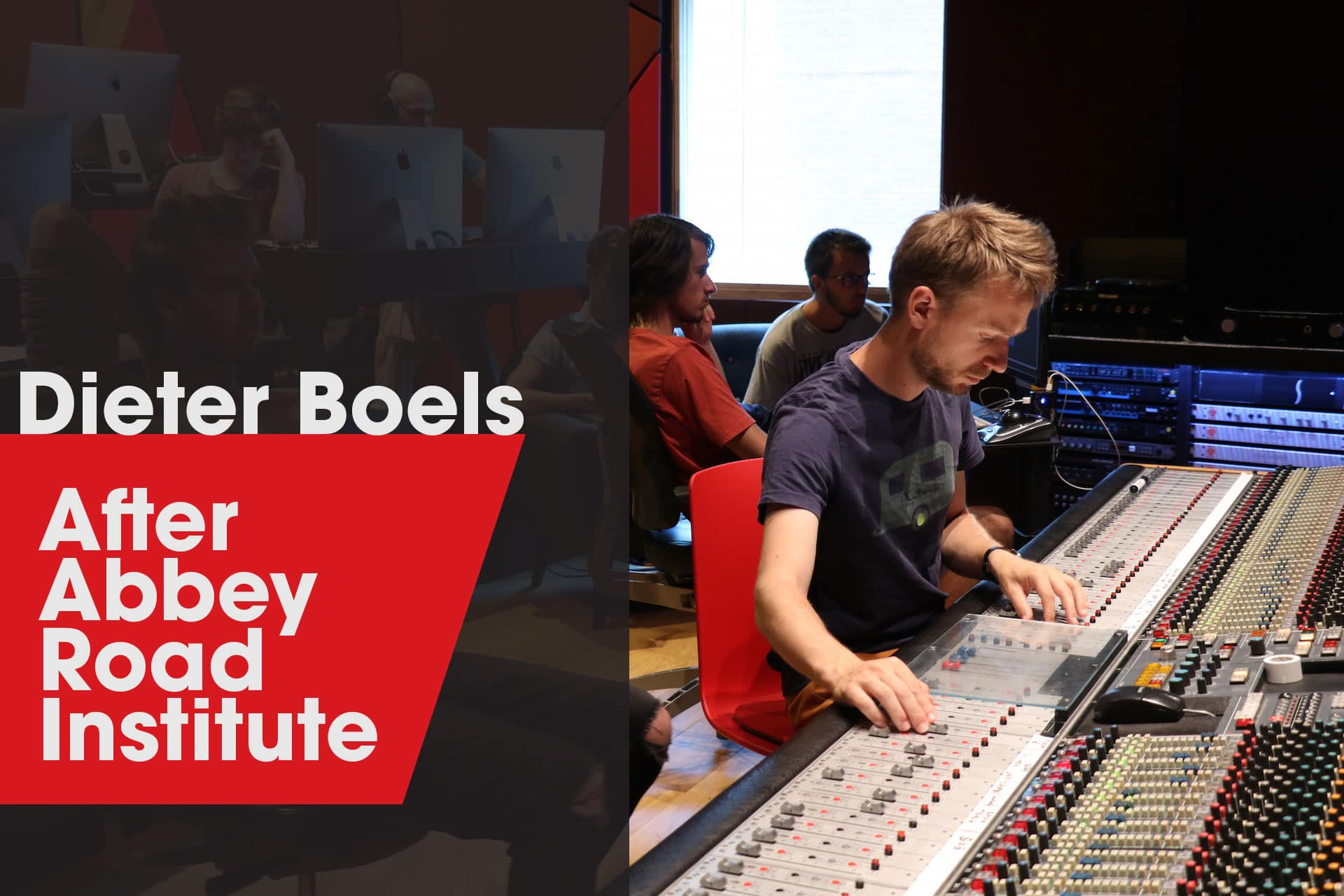 Dieter Boels Abbey Road Institute